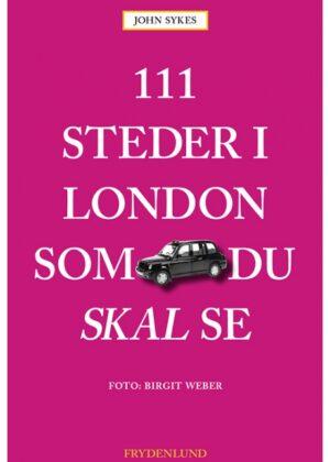 111 steder i London som du skal se (Bog)