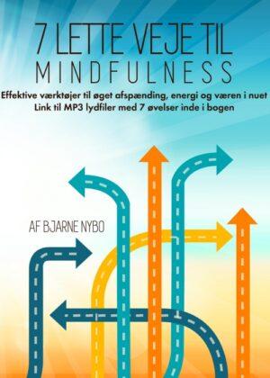 7 Lette Veje til Mindfulness (Bog)