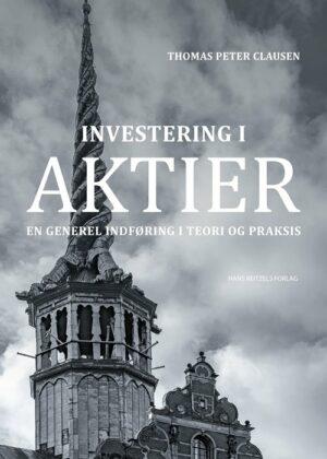 Investering I Aktier - Thomas Peter Clausen - Bog