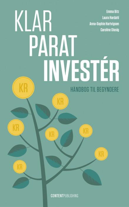Klar - Parat - Investér (Bog)