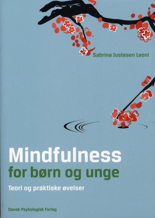 Mindfulness for børn og unge (Bog)