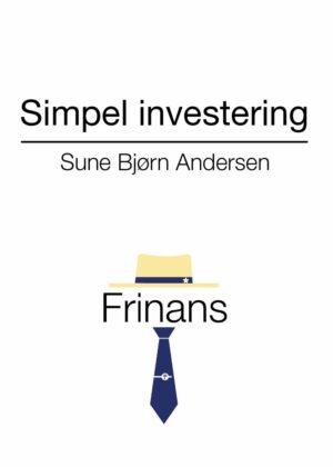 Simpel Investering - Sune Bjørn Andersen - Bog