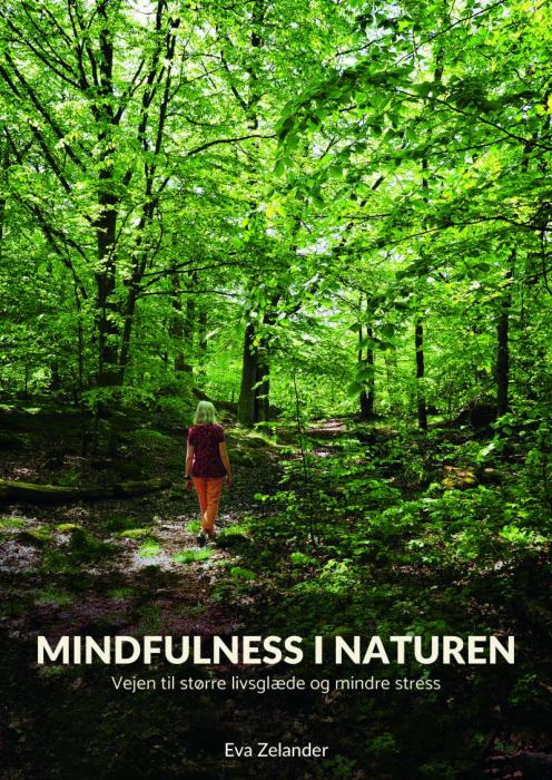 Mindfulness i naturen (Bog)