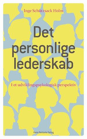 Det personlige lederskab-Inge Schützsack Holm-Bog