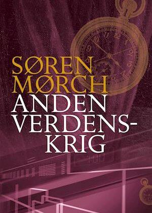 Anden Verdenskrig-Søren Mørch-E-bog