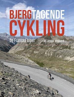 Bjergtagende cykling-Jesper Nygaard-Bog