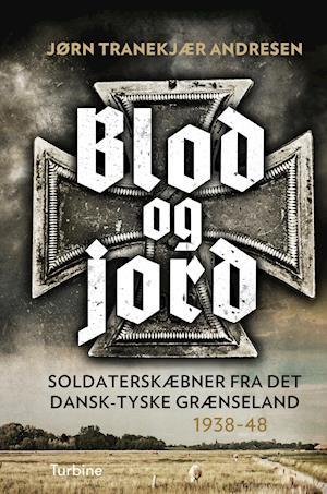 Blod og jord-Jørn Tranekjær Andresen-Bog