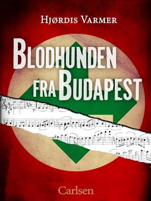 Blodhunden fra Budapest-Hjørdis Varmer-E-bog