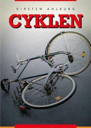 Cyklen-Kirsten Ahlburg-E-bog