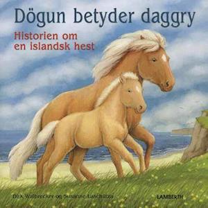 Dögun betyder daggry-Dirk Walbrecker-Bog