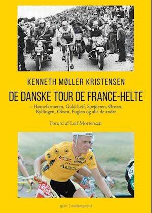 De danske Tour de France-helte-Kenneth Møller Kristensen-Bog