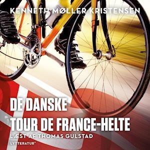 De danske Tour de France-helte-Kenneth Møller Kristensen-Lydbog