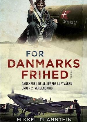 For Danmarks frihed-Mikkel Plannthin-Bog