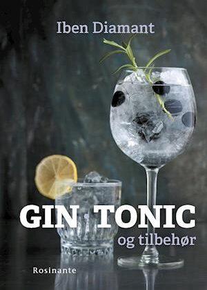 Gin, tonic og tilbehør-Iben Diamant-Bog