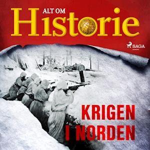 Krigen i Norden-Alt Om Historie-Lydbog
