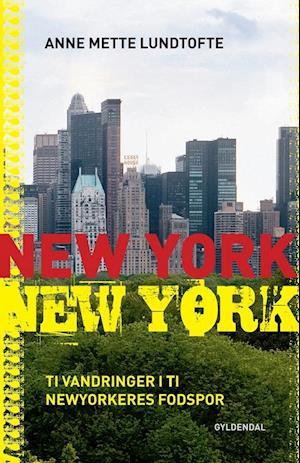 New York, New York-Anne Mette Lundtofte-Bog