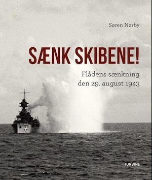 Sænk skibene!-Søren Nørby-Bog