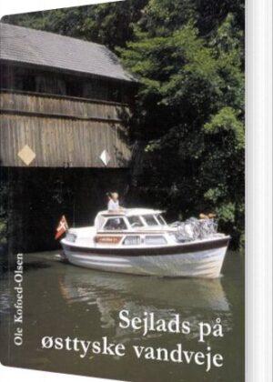 Sejlads På østtyske Vandveje - Ole Kofoed-olsen - Bog