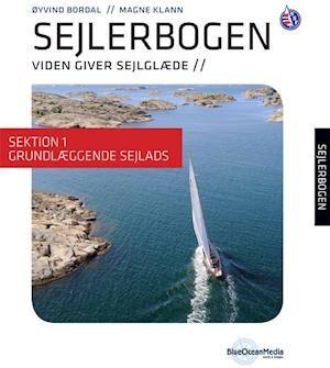 Sejlerbogen - Sektion 1: Grundlæggende sejlads-Øyvind Bordal-E-bog