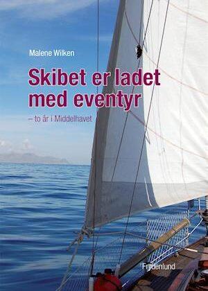Skibet er ladet med eventyr-Malene Wilken-E-bog