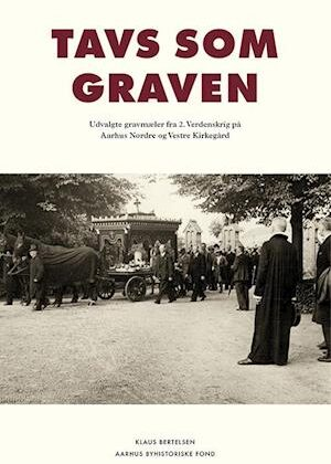 Tavs som graven-Klaus Bertelsen-Bog