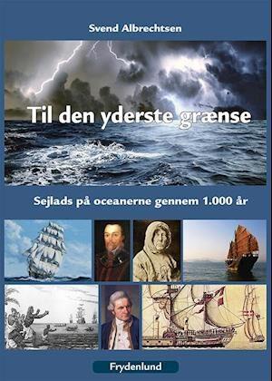 Til den yderste grænse-Svend Albrechtsen-Bog