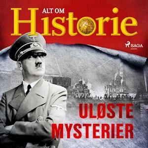 Uløste mysterier-Alt Om Historie-Lydbog